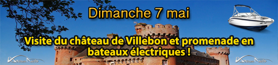 Dim 7 Mai - Découverte du château de Villebon et balade en bateaux électriques !